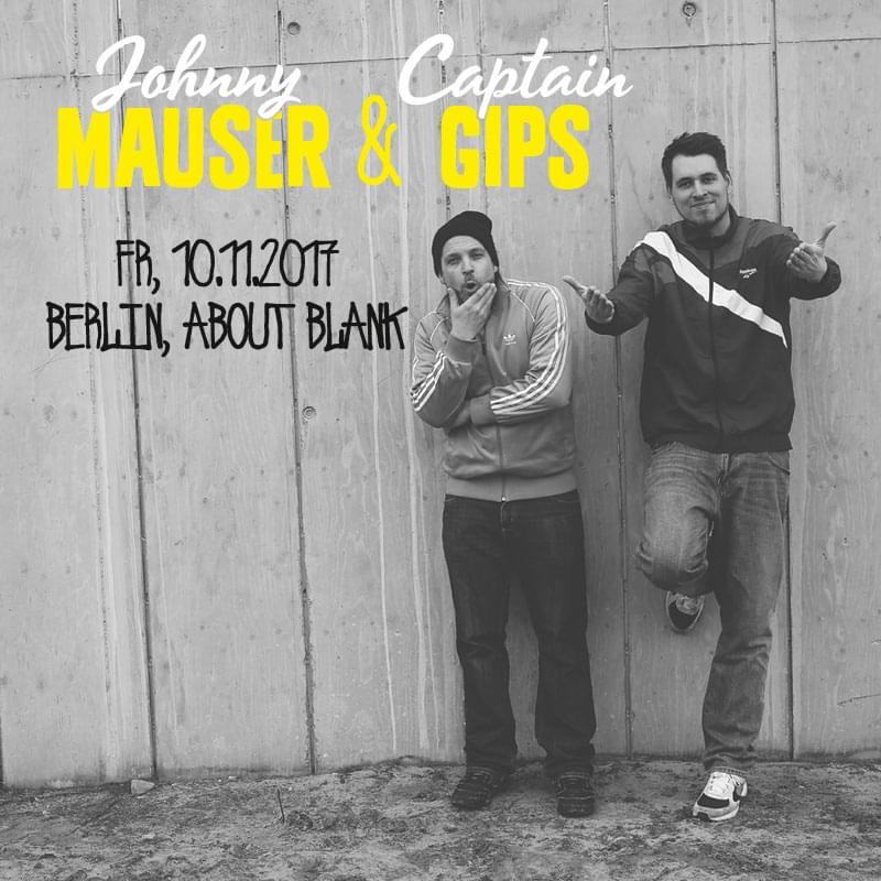Tickets kaufen für Captain Gips & Johnny Mauser am 10.11.2017